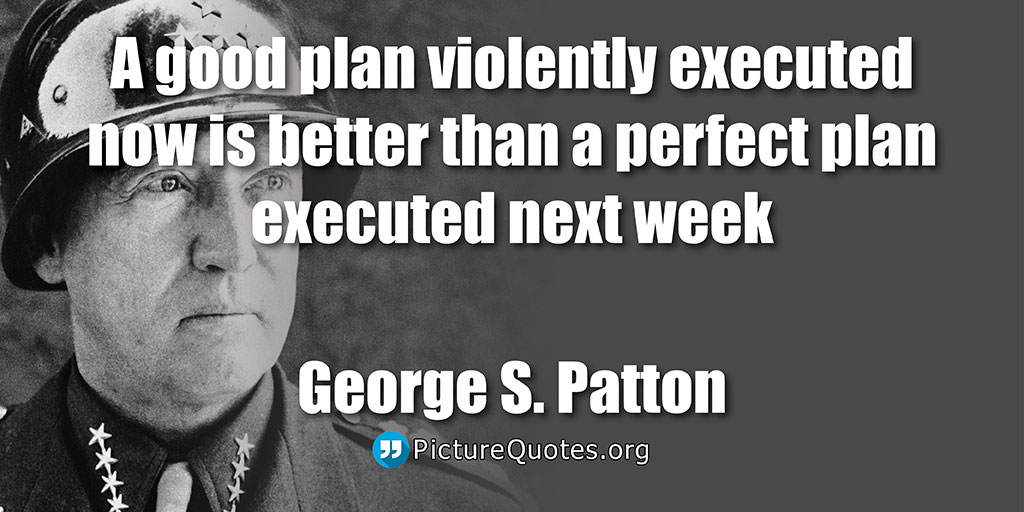 George Patton Quote