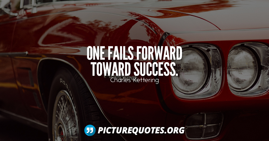 Charles Kettering Quote4