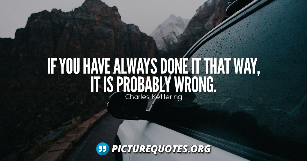 Charles Kettering Quote5