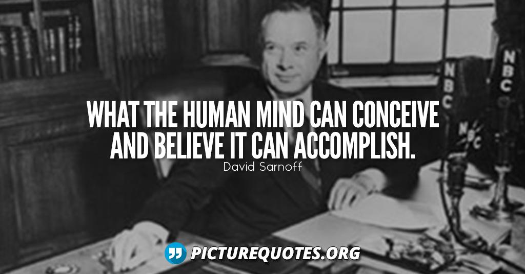 David Sarnoff Quote