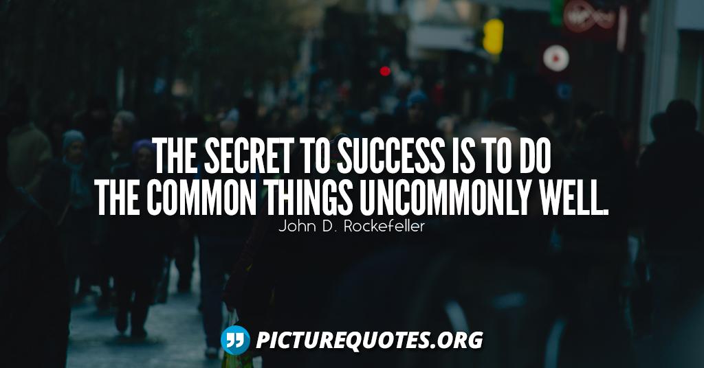 John D Rocke feller Quote